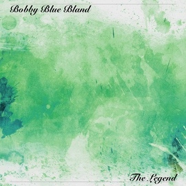 "Bobby ""Blue"" Bland альбом The Legend"