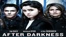 Когда сомкнётся мгла / After Darkness (2018) - Фантастика, триллер, драма