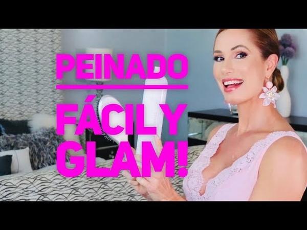 Peinado Fácil y Rápido Glam! | Desirée Lowry
