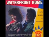 Waterfront Home - Take A Chance On Me - 1983