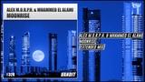 Alex M.O.R.P.H. &amp Mhammed El Alami - Moonrise (Extended Mix) Vandit