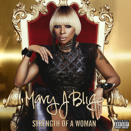 Mary J. Blige альбом Strength Of A Woman