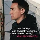 Paul Van Dyk альбом What We're Livin For