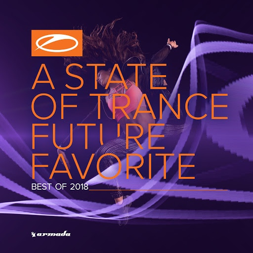 ARMIN VAN BUUREN альбом A State Of Trance: Future Favorite - Best Of 2018