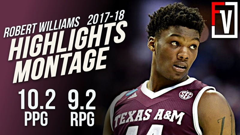 Robert Williams Texas AM Sophnmore Highlights Montage 2017-18 | 10.2 PPG 9.2 RPG, Athletic Beast!