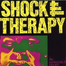 SHOCK THERAPY альбом My Unshakeable Belief