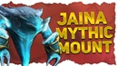 Glacial Tidestorm Mount Preview Mythic Jaina Proudmoore Mount In 8 1