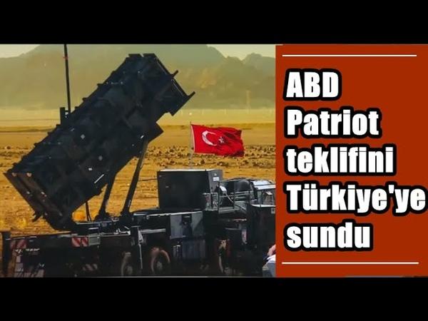 TÜRKİYE'YE PATRİOT TEKLİFİ