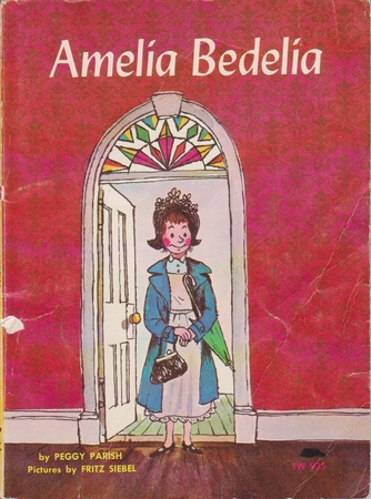 Amelia Bedelia by Peggy Parish (1963)