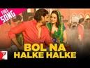 Bol Na Halke Halke - Full Song   Jhoom Barabar Jhoom   Abhishek Bachchan   Preity Zinta
