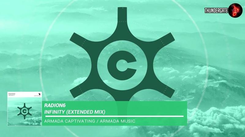 Radion6 - Infinity (Extended Mix) |Armada Captivating|