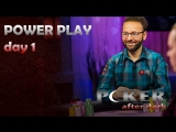 POKER AFTER DARK DAY 1 POWER PLAY