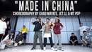 "Higher Brothers & DJ Snake ""Made in China"" Choreography by Chad Mayate, Jet Li, & MT POP 