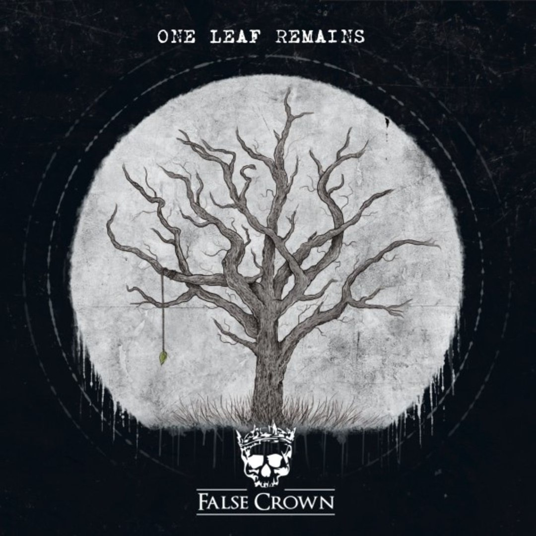 False Crown - One Leaf Remains (2018)