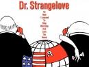 Доктор Стрейнджлав, или Как я научился не волноваться и полюбил атомную бомбу 1964 . 720p Перевод ОРТ VHS