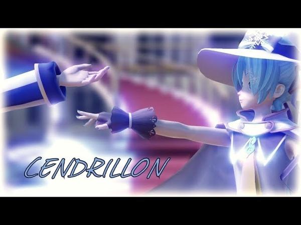 【MMD】- Cendrillon