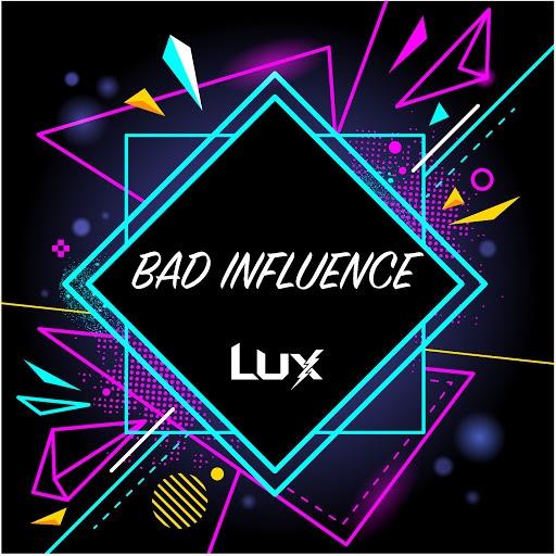 Lux альбом Bad Influence