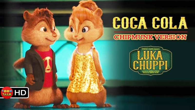 Coca Cola | Chipmunk Video Song | Luka Chuppi | Tony Kakkar | Neha Kakkar