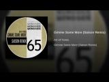 Art Of Tones - Gimme Some More (Saison Remix)