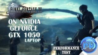 Final Fantasy XV on GTX 1050 (laptop)「DEMO」