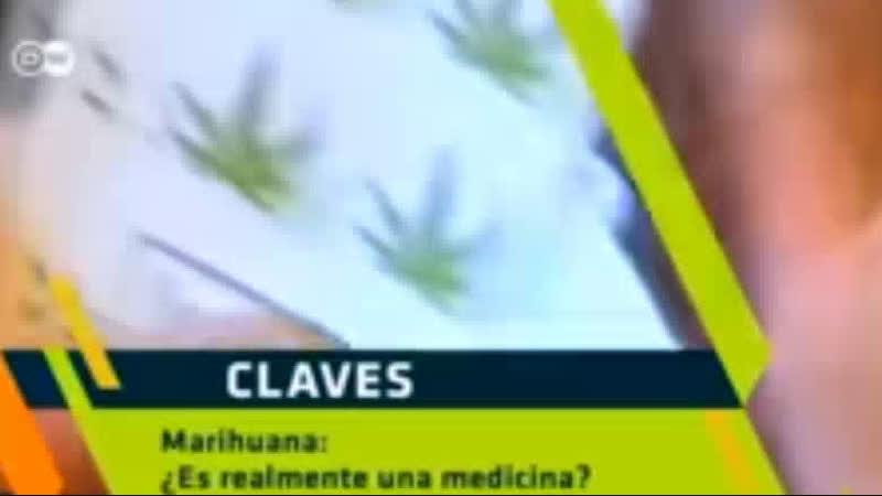 Claves: Marihuana: ¿es realmente una medicina? | Claves DWEspañol