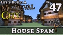 How To Build A Medieval City E47 House Spam Minecraft Z One N Only