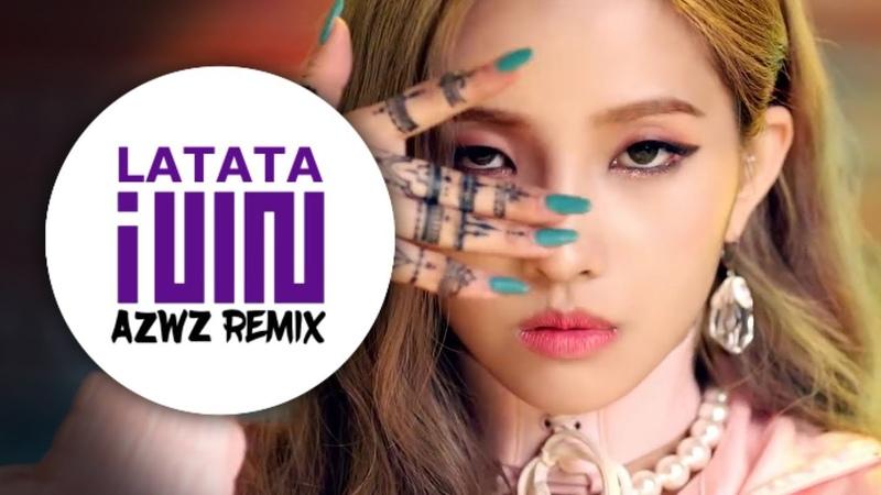 (G)I-DLE - LATATA (AZWZ Remix)
