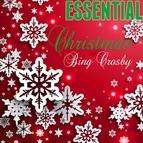 Bing Crosby альбом Essential Christmas Bing Crosby