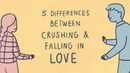5 Differences Between Crushing Falling in Love