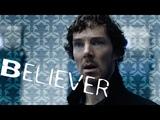 Sherlock - Believer (Imagine Dragons)