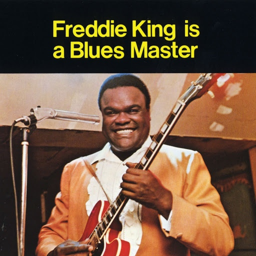 Freddie King альбом Is A Blues Master