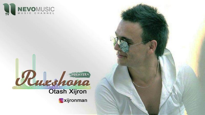 Otash Xijron - Ruxshona | Оташ Хижрон - Рухшона (music version)