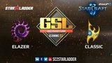 2018 GSL Season 2 Ro32 Group A Match 1 Elazer (Z) vs Classic (P)