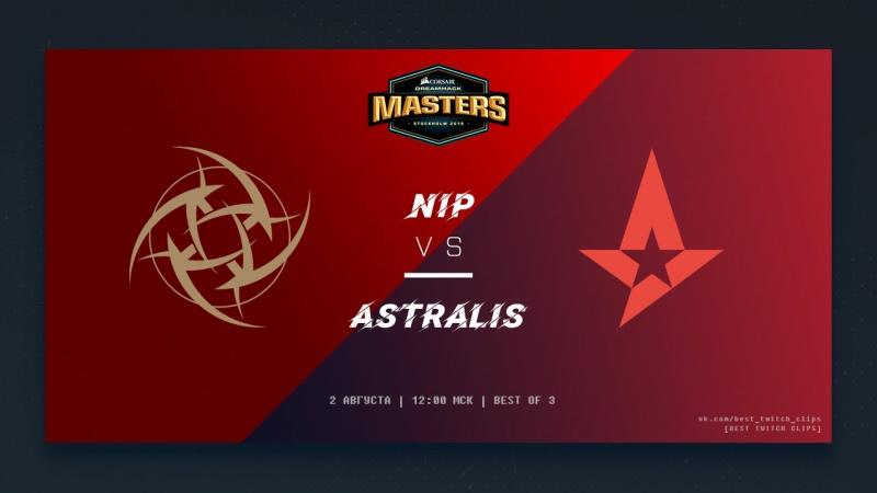 NiP vs Astralis | Best of 3 | Полу-финал | [Best Twitch Clips]