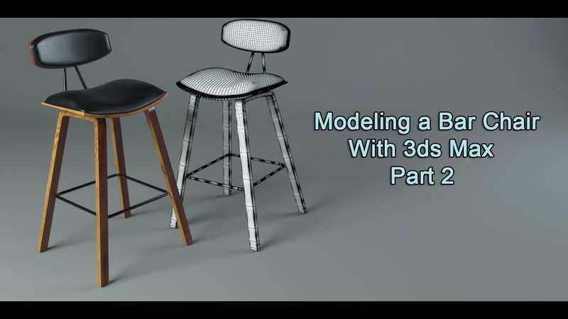 Modeling a Bar Chair in 3ds Max Part2