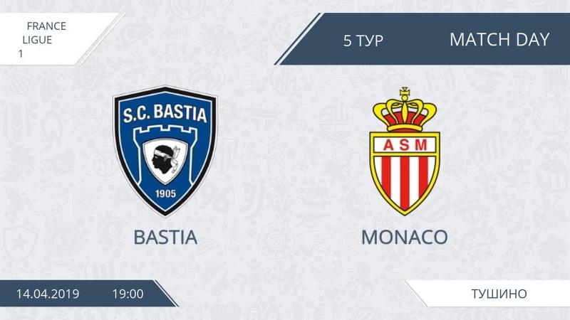 AFL19. France. Ligue 1. Day 5. Bastia-Monaco