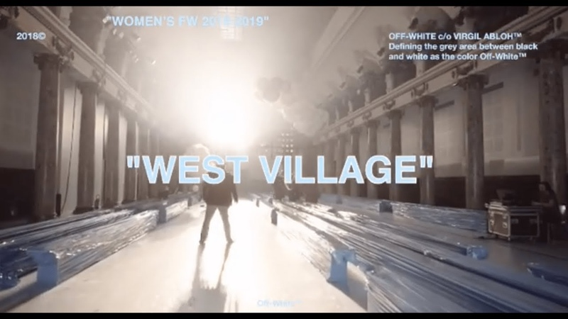 OFF-WHITE C/O VIRGIL ABLOH - West Village Documentary Women's FW 2018-2019