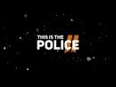 Woop woop! This Is the Police 2
