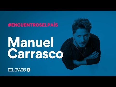 En DIRECTO, MANUEL CARRASCO en LOS ENCUENTROS DE EL PAÍS