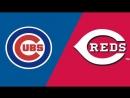 NL / 19.05.2018 / CHI Cubs @ CIN Reds 3/4