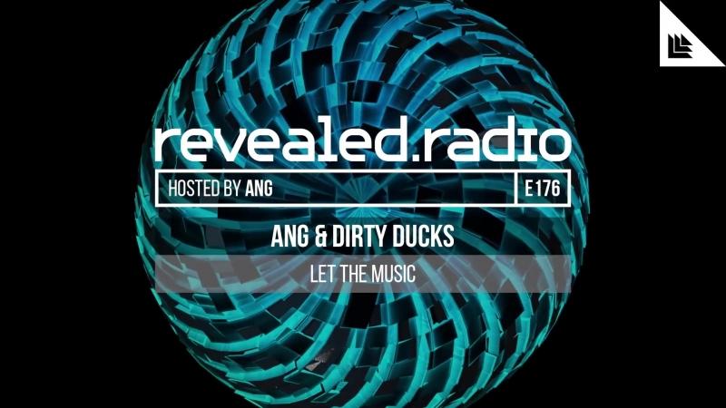 Revealed Radio 176 - ANG