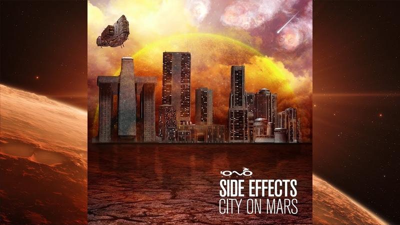 👽 Side Effects - City On Mars (2014) Iono Music Records [Progressive Psytrance] 👽