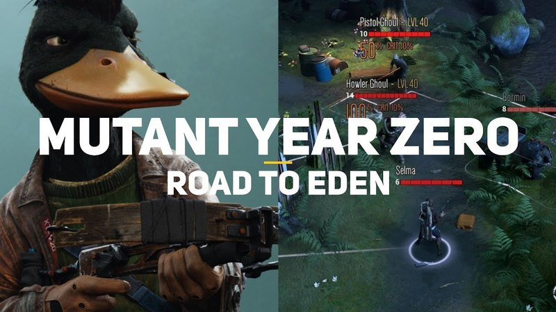 XCOM с утками и кабанами Mutant Year Zero Road to Eden Первый взгляд