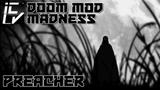 Preacher - Doom Mod Madness