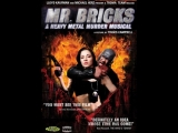 Mr. Bricks A Heavy Metal Murder Musical (2011).