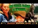 Los verdes pastos de Wyoming PELICULA WESTERN