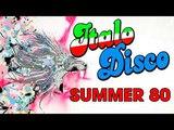 The best Italo Disco Megamix II Disco Summer love '80 II Golden Oldies Disco Dance Music mix