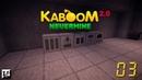 Minecraft Kaboom 2 0 Nevermine 03 Идем к индустрии