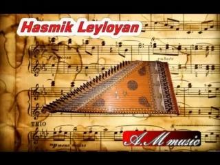 Hasmik Leyloyan - Haykakan Parer /Qanon /