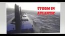 Storm in North Atlantic Ocean / Шторм в Северной Атлантике